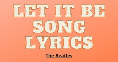 Let It Be Song Lyrics | The Beatles Song